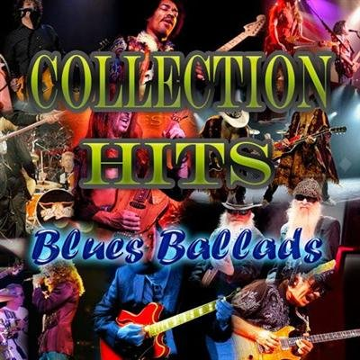 Collection Hits - Blues ballads (2011) MP3