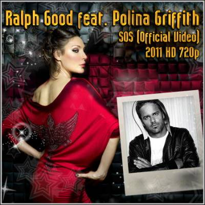 клип Ralph Good feat. Polina Griffith - SOS (Official Video) 2011 HD