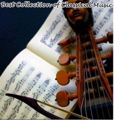 Best Collection of Classical Music (2011) mp3