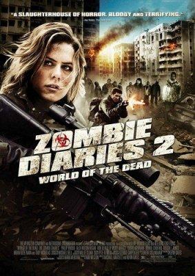 Дневники зомби 2: Мир мертвых / World of the Dead: The Zombie Diaries (2011/HDRip)