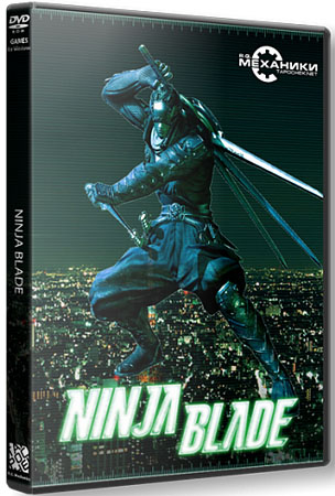 Ninja Blade (RePack Механики/RUS)